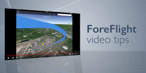 New ForeFlight video tips