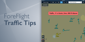 ForeFlight traffic tips – how to get the most out of ADS-B traffic