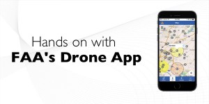 Hands on with the FAA's new B4UFLY drone app