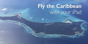 iPad eases workload for Caribbean flying