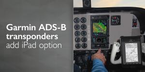 New ADS-B transponders from Garmin include iPad option